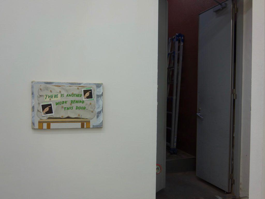 千葉正也 CHIBA Masaya 「このドアから奥に入り 作品を見ることが出来ます。You can go through this door to see the work.」2018 キャンバス、油彩