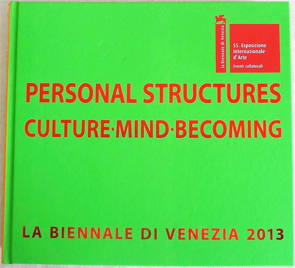 第55回ヴェネツィア・ビエンナーレ関連企画グループ展「Personal Structures」のカタログ