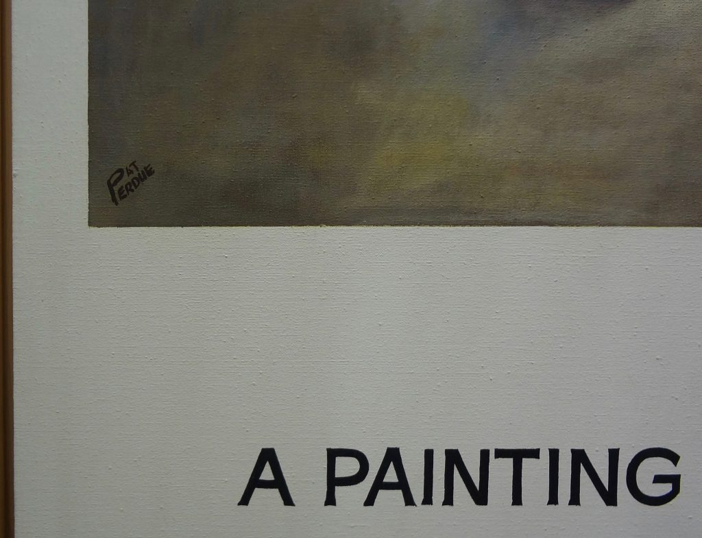 "John Baldessari ""Commissioned Painting: A Painting by Pat Perdue"" 1969, Acrylic and oil on canvas (155 x 119 x 4,5 cm)"