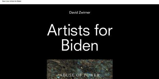 2020年10月2日 デイヴィッド・ツヴィルナー ギャラリー:アーティスツ・フォー・バイデン