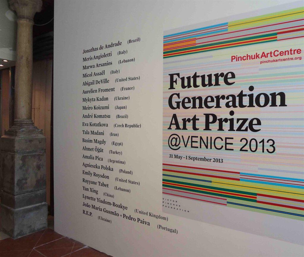 Future Generation Art Prize @ Venice 2013
